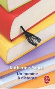 Un homme à distance de Katherine Pancol Homme-a-distance