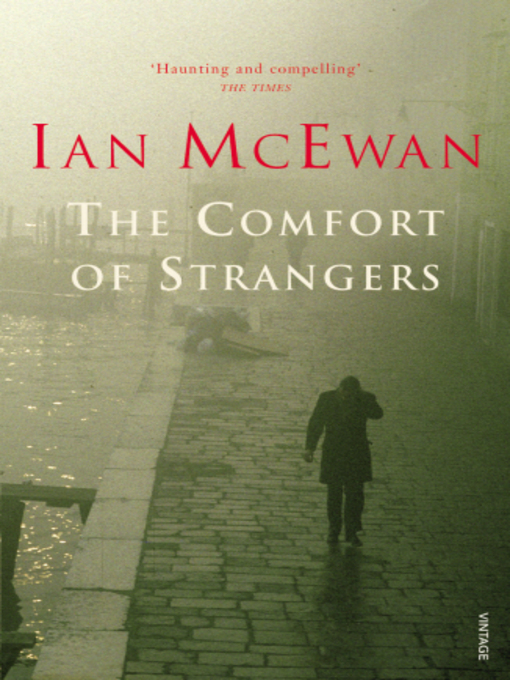 The comfort of stranger by ian mcewan essay