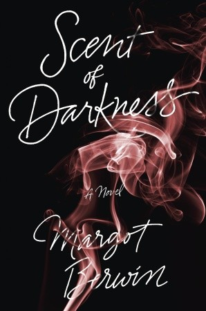 Scent-of-Darkness-by-Margot-Berwin