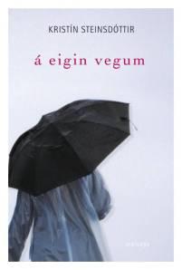 a eigin vegum