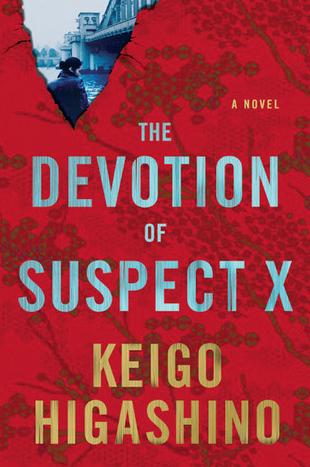 Keigo Higashino The Devotion Of Suspect X Ygisha X No Kenshin