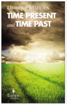 time-present-and-time-past